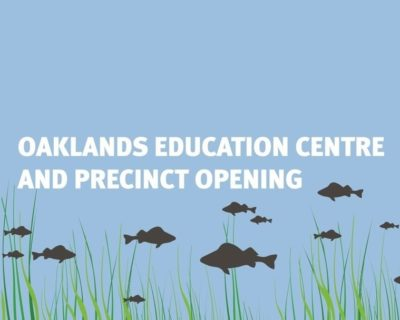 Oaklands Education Cetntre And Precinct Opening