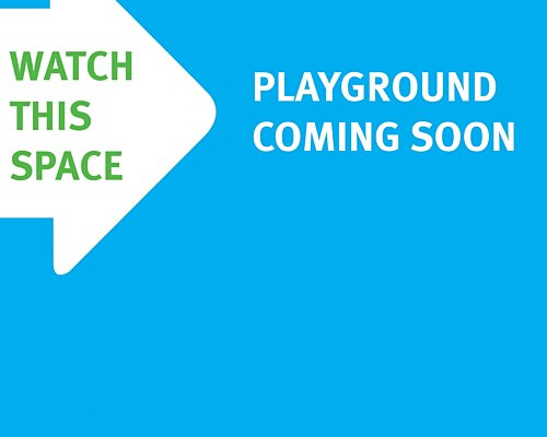 Watch This Space Playground Coming Soon Bigger