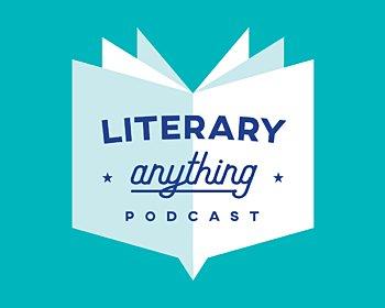 Literary Anything Podcast Latestnews