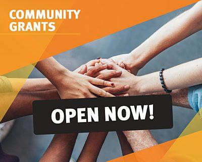 Community Grants Latest News OPEN