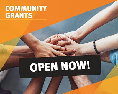 Community Grants Latest News OPEN