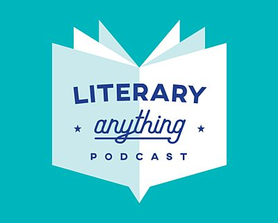 Literary Anything Podcast Latestnews